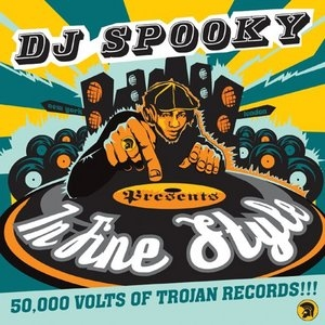 DJ Spooky Presents In Fine Style: 50, 000 Volts Of Trojan Records album cover