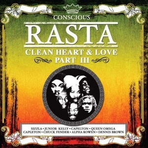 Conscious Rasta: Clean Heart & Love Part III album cover