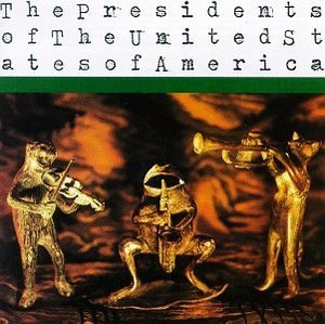 Presidents Of The United States Of America album cover