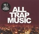 All Trap Music, Vol. 2 album cover