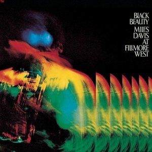 Black Beauty-Miles Davis At Fillmore West album cover