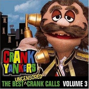 The Best Uncensored Crank Calls Vol.3 album cover