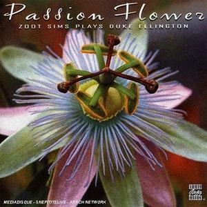 Passion Flower: Zoot Sims Plays Duke Ellington album cover