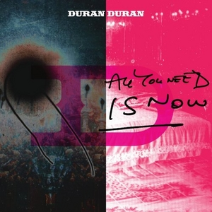 All You Need Is Now album cover