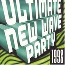 Ultimate New Wave Party 1... album cover