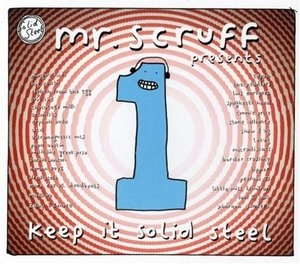 Mr. Scruff Presents: Keep It Solid Steel 1 album cover