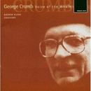 George Crumb: Voice Of Th... album cover