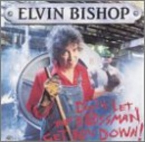 Don't Let The Bossman Get You Down! album cover