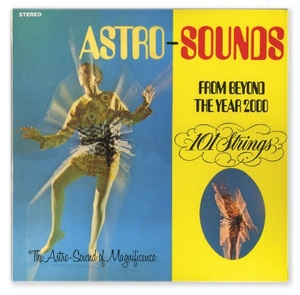 Astro Sounds From Beyond The Year 2000 album cover