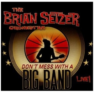 Don't Mess With A Big Band: Live album cover