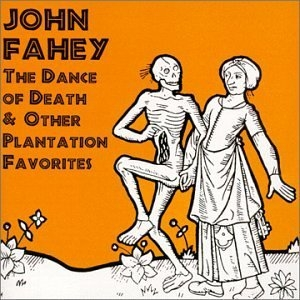 The Dance Of Death & Other Plantation Favorites album cover