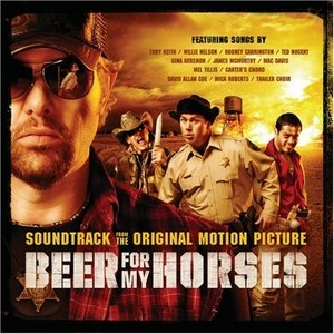 Beer For My Horses (Soundtrack) album cover