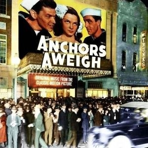 Anchors Aweigh  (Original Music From The Classic Motion Picture) album cover