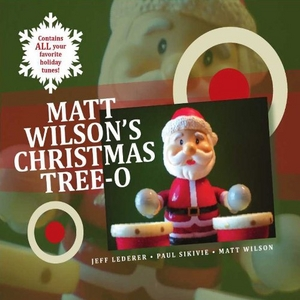 Matt Wilson's Christmas Tree-O album cover