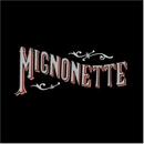 Mignonette album cover