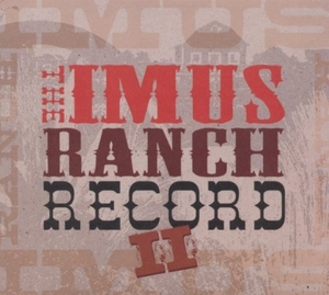 The Imus Ranch Record II album cover