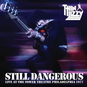 Still Dangerous: Live At Tower Theatre Philadelphia 1977 album cover