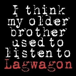 I Think My Older Brother Used To Listen To Lagwagon album cover