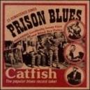 Prison Blues (Catfish) album cover