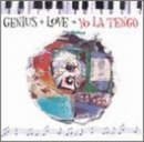 Genius + Love = Yo La Ten... album cover