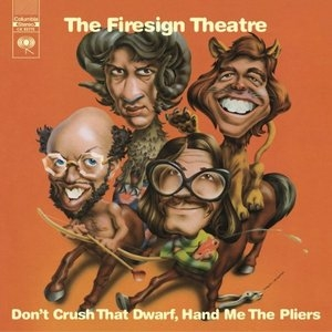 Don't Crush That Dwarf, Hand Me The Pliers album cover