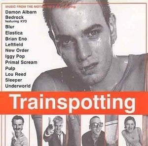 Trainspotting: Music From The Motion Picture album cover