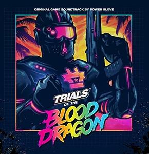 Trials Of The Blood Dragon (Original Game Soundtrack) album cover
