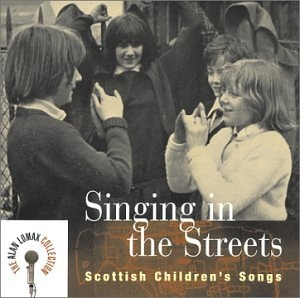 Singing In The Streets: Scottish Children's Songs album cover