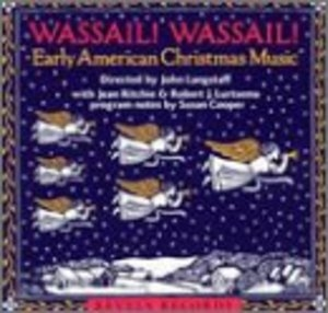 Wassail! Wassail!: Early American Christmas Music album cover