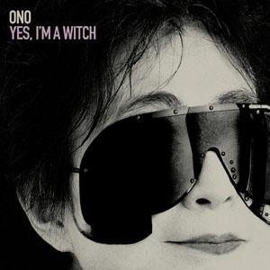 Yes, I'm A Witch album cover