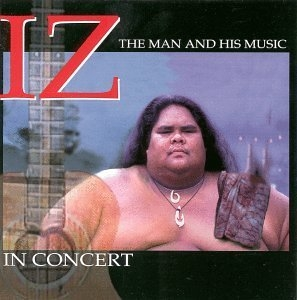 IZ In Concert: The Man And His Music album cover