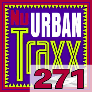 ERG Music: Nu Urban Traxx, Vol. 271 (Apr... album cover