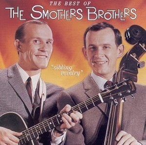 Sibling Revelry: The Best Of The Smothers Brothers album cover
