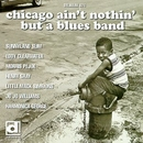 Chicago Ain't Nothin' But... album cover