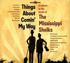 Things About Comin' My Way: A Tribute To The Mississippi Sheiks album cover