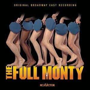 The Full Monty (Original Broadway Cast) album cover