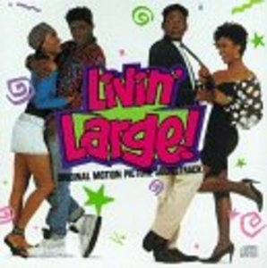 Livin' Large Movie Soundtrack album cover