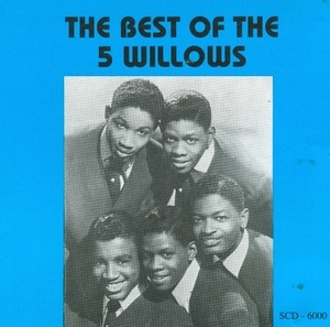 The Best Of The 5 Willows album cover