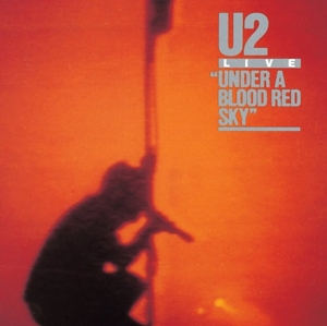 Under A Blood Red Sky: Deluxe Edition album cover