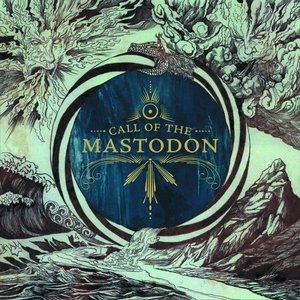 Call Of The Mastodon album cover