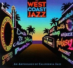 West Coast Jazz Box: An Anthology of California Jazz album cover