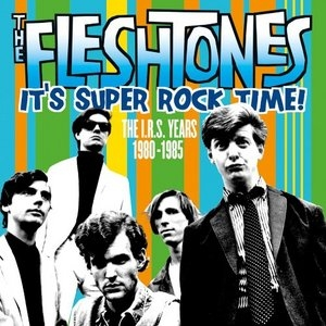 It's Super Rock Time! The I.R.S. Years 1980-1985 album cover