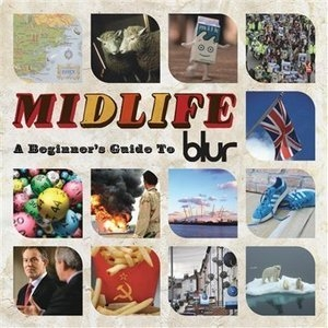 Midlife: A Beginner's Guide To Blur album cover
