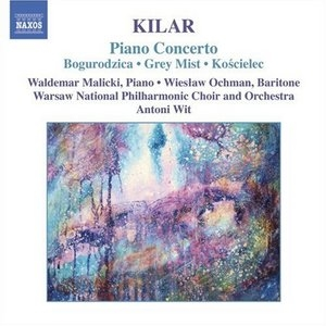 Kilar: Piano Concerto album cover