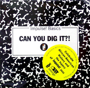 Impulse! Basics: Can You Dig It! album cover