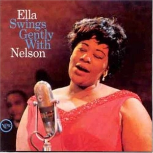 Ella Swings Gently With Nelson album cover