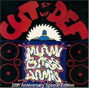 Cut It Up Def: Miami Bass Jams album cover