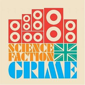 Science Faction: Grime album cover