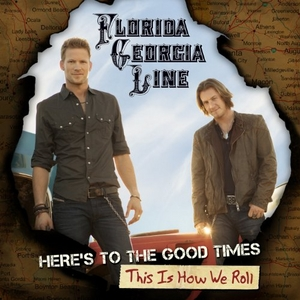 Here's To The Good Times~ This Is How We Roll album cover