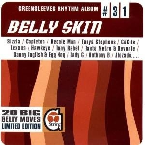 Greensleeves Rhythm Album #31: Belly Skin album cover